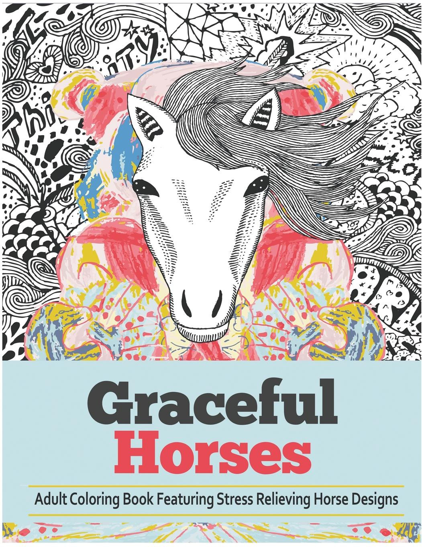 Adult Coloring Books Walmart  Graceful Horses An Adult Coloring Books Featuring Stress