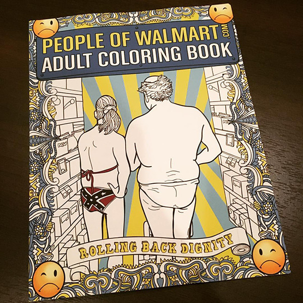Adult Coloring Books Walmart  People of Walmart Adult Coloring Book Now Available