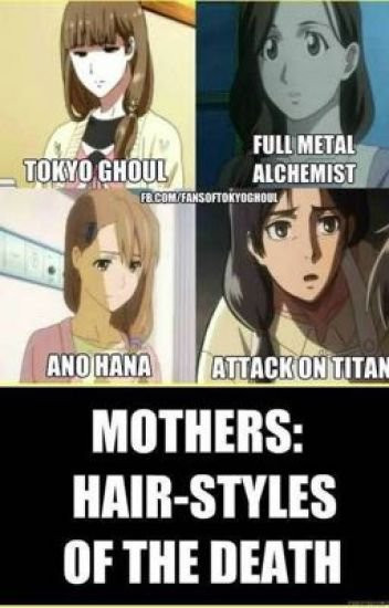 Anime Mother Hairstyle Of Death  Anime memes mixed fandom1230 Wattpad