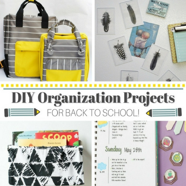Back To School DIY Organization  DIY Organization Projects for Back to School Inside the