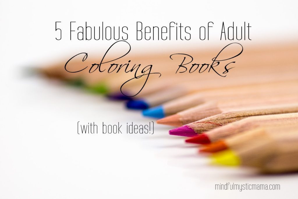 Benefits Of Adult Coloring Books  5 Fabulous Benefits of Adult Coloring Books with Book
