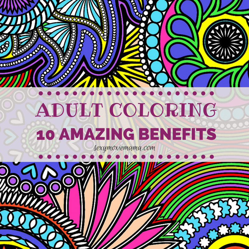 Benefits Of Adult Coloring Books  Adult Coloring 10 Amazing Benefits