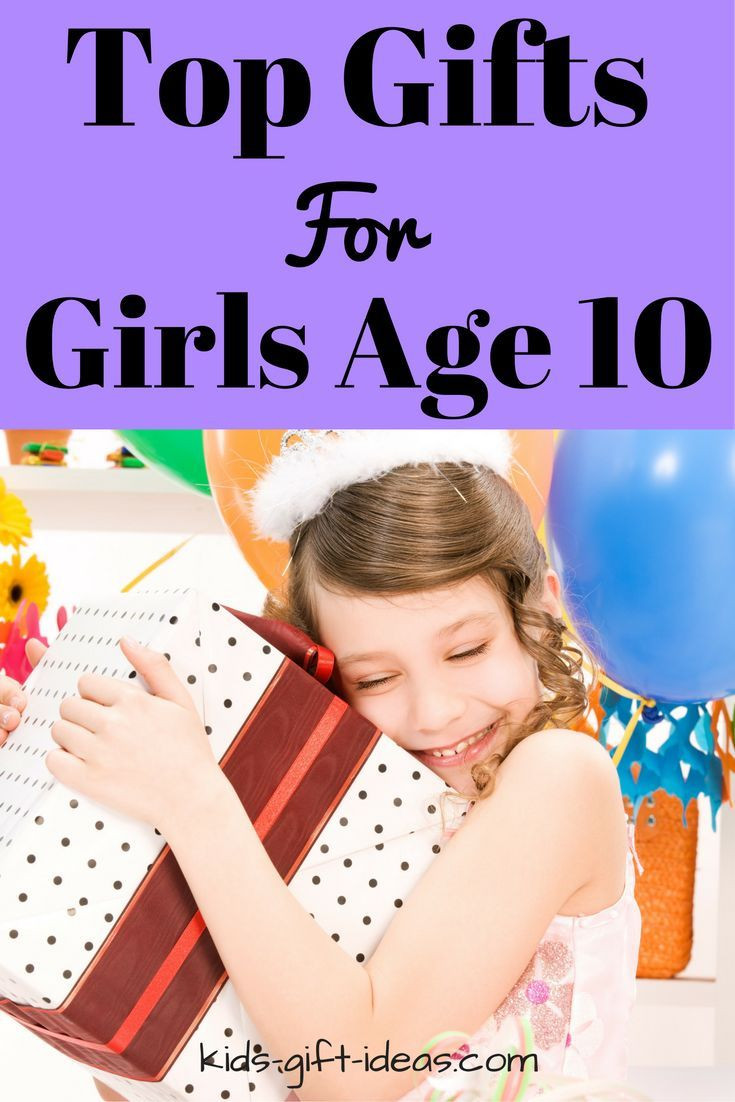 Best Gift Ideas For Girls  Top Gifts For Girls Age 10 Best Gift Ideas For 2017