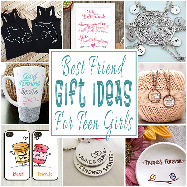 Best Gift Ideas For Girls  Best Friend Gift Ideas For Teens