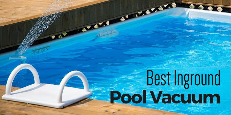 Best ideas about Best Inground Pool Vacuum . Save or Pin Best Inground Pool Vacuum 2017 CleanSuggest Now.