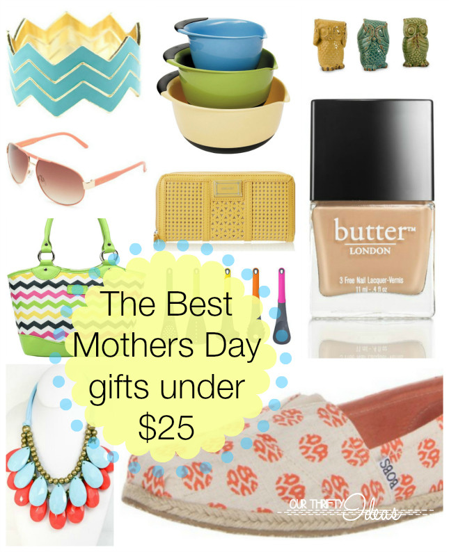 Best Mothers Day Gift Ideas  The best Mothers Day ts for under $25 Our Thrifty Ideas