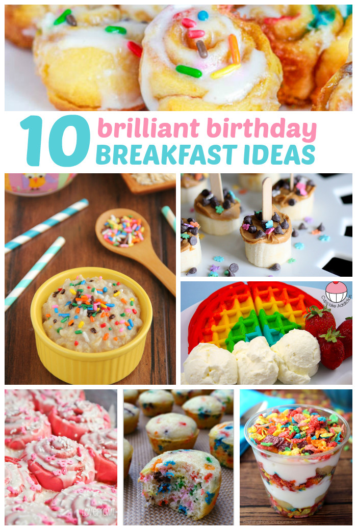 Birthday Brunch Ideas  10 Brilliant Birthday Breakfast Ideas Love and Marriage