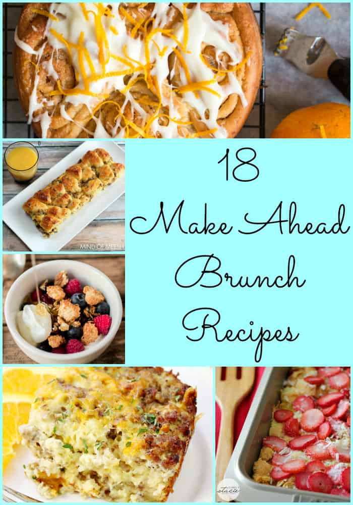 Birthday Brunch Ideas  18 Make Ahead Brunch Recipes breakfast food recipes
