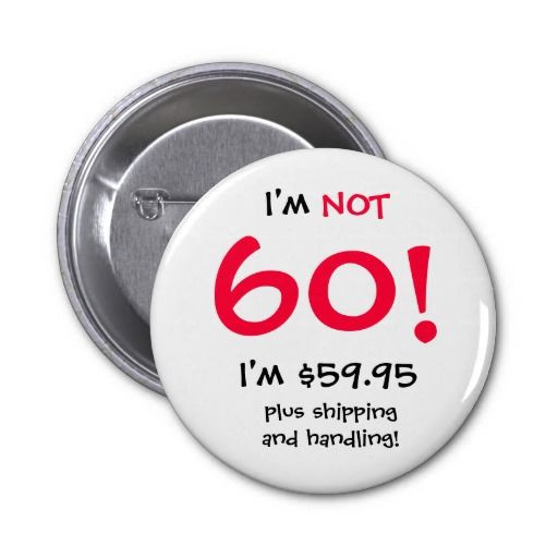 Birthday Gift Ideas For 60 Year Old Man  Birthday Gifts Ideas 60 Year Old Birthday Button