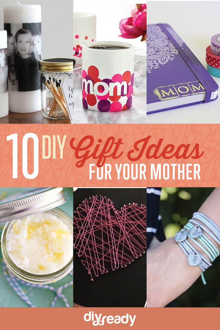 Birthday Gift Ideas Mom  10 DIY Birthday Gift Ideas for Mom DIY Projects Craft