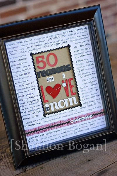 Birthday Gift Ideas Mom  50 Reasons frame DIY ts Pinterest