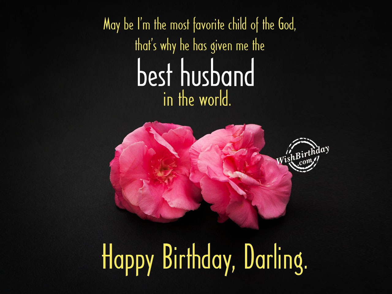 Birthday Wish For Husband  Birthday Wishes For Husband Birthday