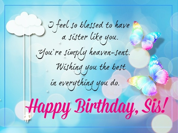 Birthday Wish To Sister  Happy Birthday Wishes for Sister Quotes and Messages