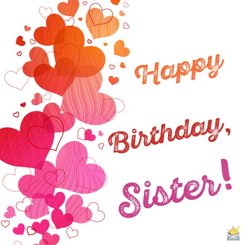 Birthday Wish To Sister  Sisters Are Forever