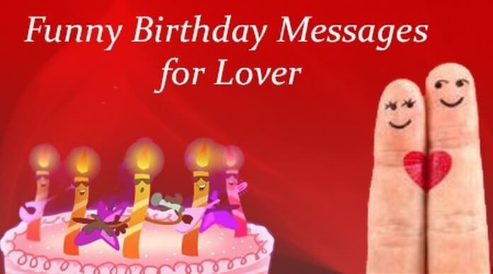 Best ideas about Birthday Wishes For Him . Save or Pin Funny Birthday Messages for Lover Now.