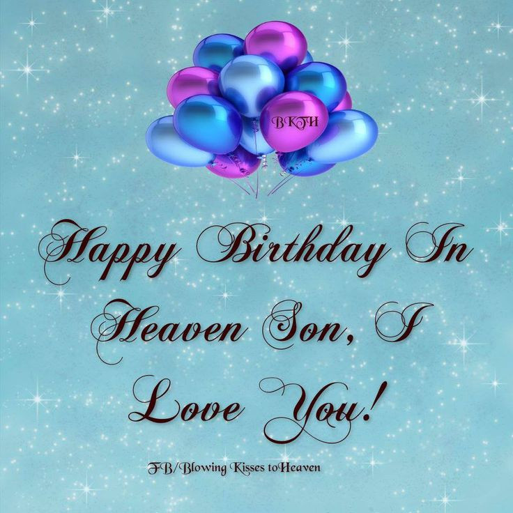 Birthday Wishes In Heaven  Happy Birthday To My Son In Heaven Quotes QuotesGram