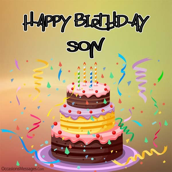 Birthday Wishes To A Son  Birthday Wishes for Son from Mother Occasions Messages