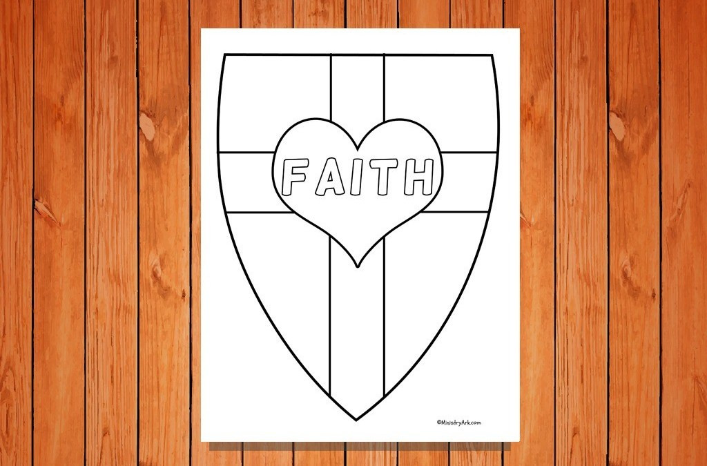 Christian Coloring Sheets For Kids God Is With You When You'Re Scared  Shield of Faith Printables • MinistryArk