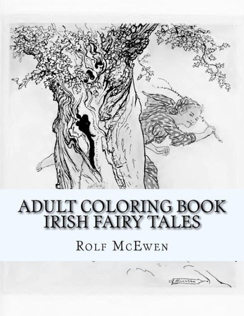 Coloring Book Barnes And Noble  Adult Coloring Book Irish Fairy Tales by Rolf McEwen