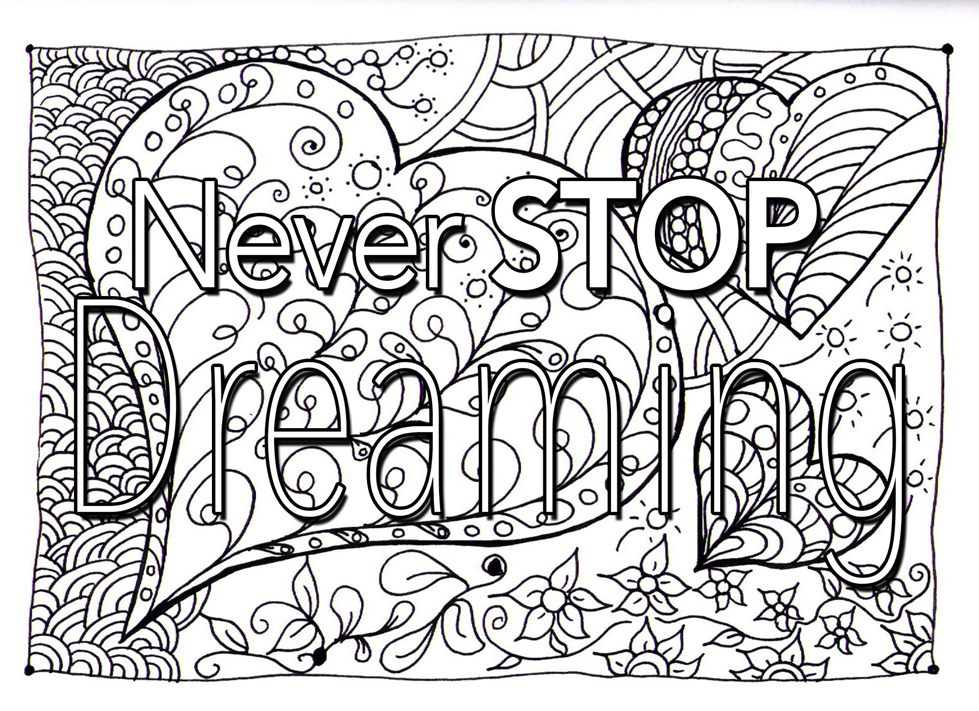 Coloring Sheets For Girls With The Words Dream  Quote never stop dreaming Quotes Adult Coloring Pages