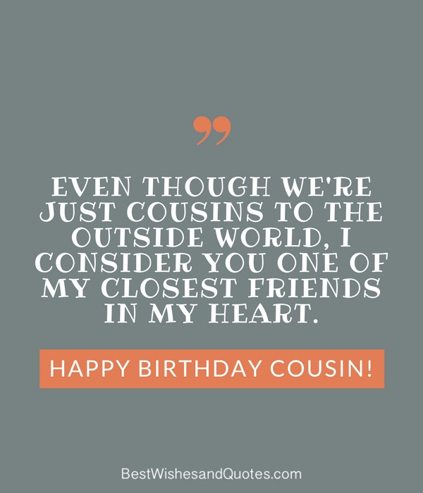 Cousin Birthday Quotes  Happy Birthday Cousin 35 Ways to Wish Your Cousin a