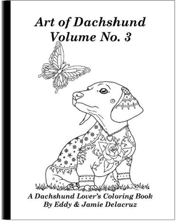 Daschund Coloring Book  Art of Dachshund Coloring Book Volume No 3 Physical Book