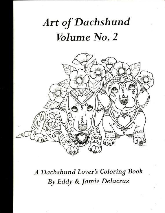 Daschund Coloring Book  Art of Dachshund Coloring Book Volume No 2 Physical Book