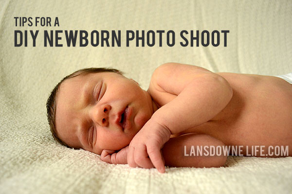 DIY Baby Photoshoot  13 Tips for a DIY newborn baby photo shoot Lansdowne Life