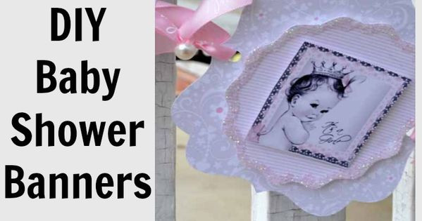 DIY Baby Shower Banners  Baby Girl Shower Decorations DIY Style