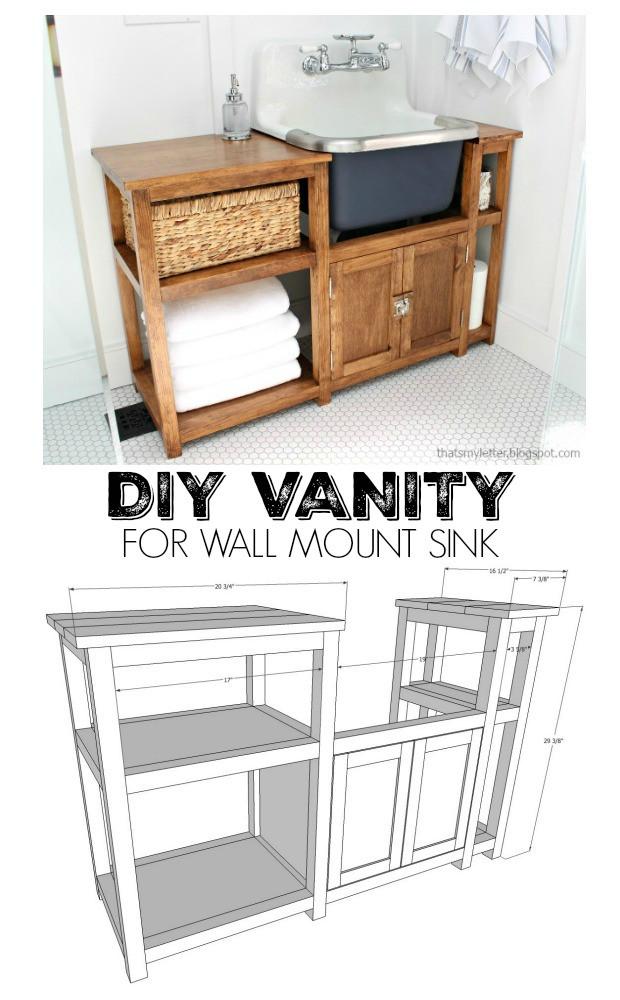 Best ideas about DIY Bathroom Vanity Plans . Save or Pin That s My Letter DIY Vanity for Wall Mount Sink Now.