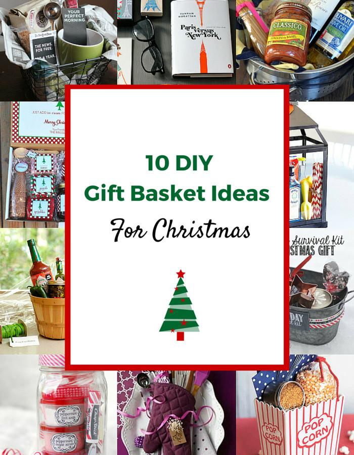 Diy Christmas Gift Baskets Ideas  10 Gorgeous DIY Gift Basket Ideas