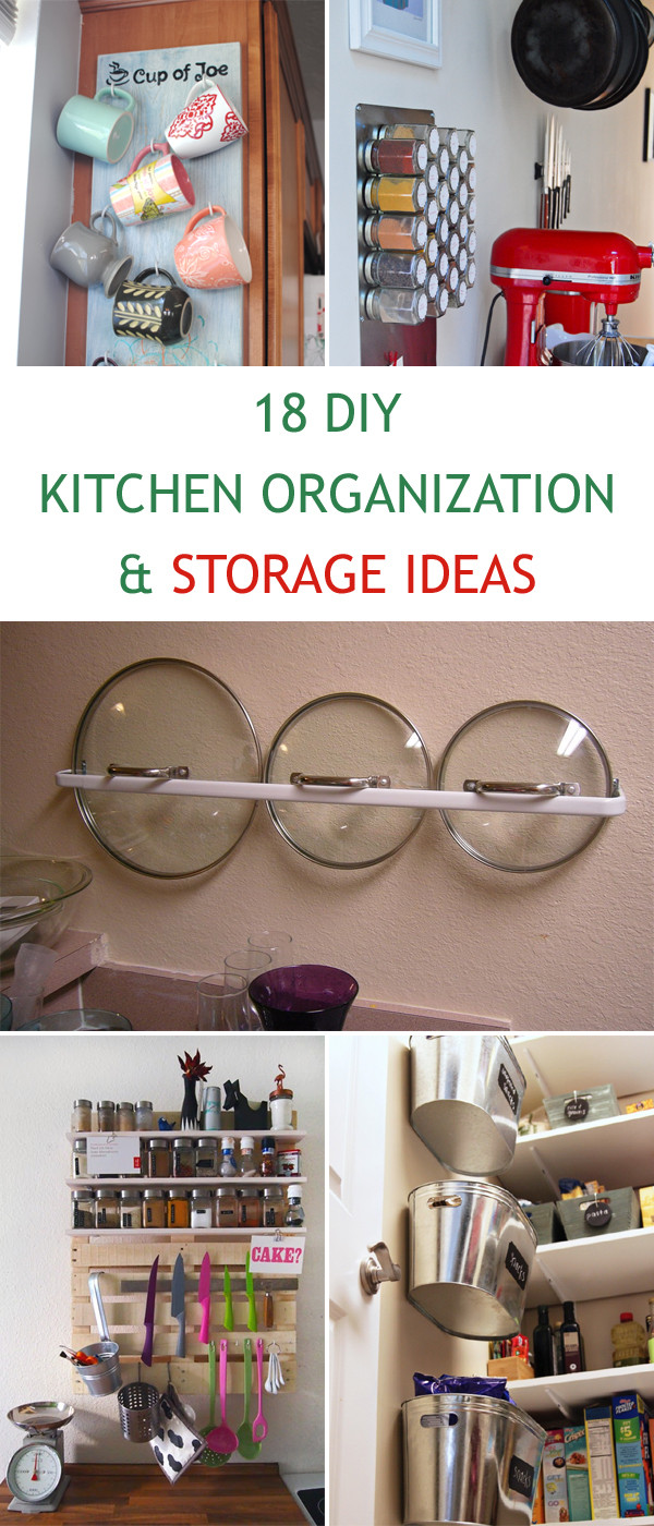 Best ideas about DIY Kitchen Organization Ideas . Save or Pin 18 DIY Kitchen Organization and Storage Ideas Now.