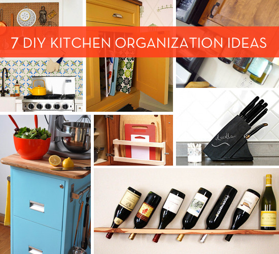 Best ideas about DIY Kitchen Organization Ideas . Save or Pin 7 DIY Kitchen Organization Ideas Now.