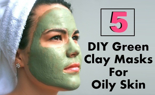 DIY Masks For Oily Skin  5 DIY Green Clay Masks For Oily Skin