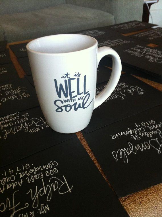 DIY Mug Designs  it is WELL with my soul mug by laurenish design