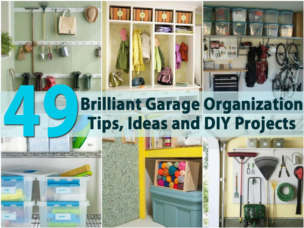 Best ideas about DIY Organization Tips . Save or Pin 49 Brilliant Garage Organization Tips Ideas and DIY Now.