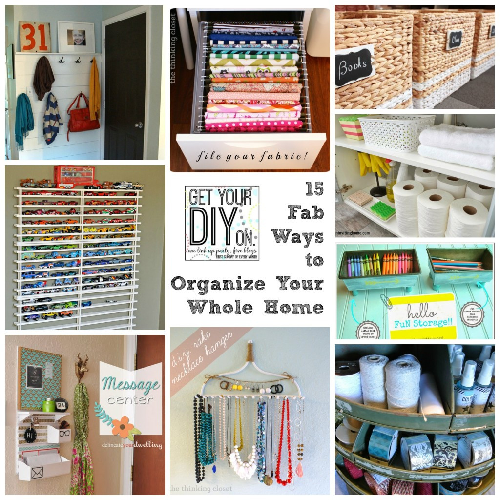 Best ideas about DIY Organization Tips . Save or Pin 15 Fabulous Organizing Ideas for Your Whole House DIY Now.