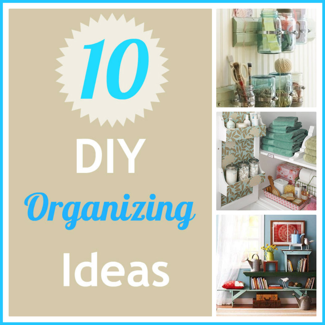 Best ideas about DIY Organization Tips . Save or Pin Life With 4 Boys 10 DIY Organizing Ideas Inspired by Now.