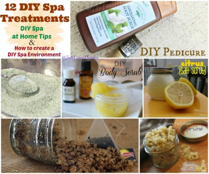 DIY Spa Treatment  DIY Spa How to Create a spa environment at home with
