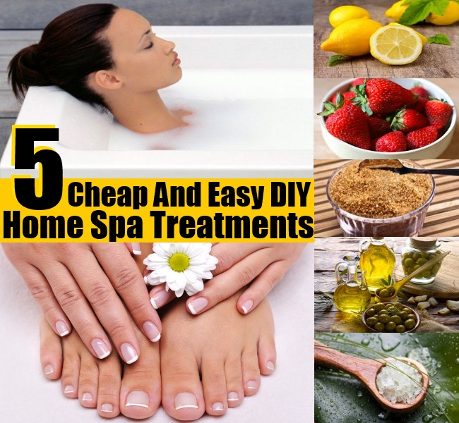 DIY Spa Treatment  5 Cheap And Easy DIY Home Spa Treatments