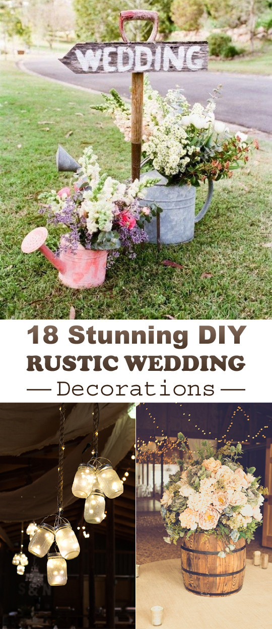 Best ideas about DIY Wedding Decor Ideas . Save or Pin 18 Stunning DIY Rustic Wedding Decorations Now.