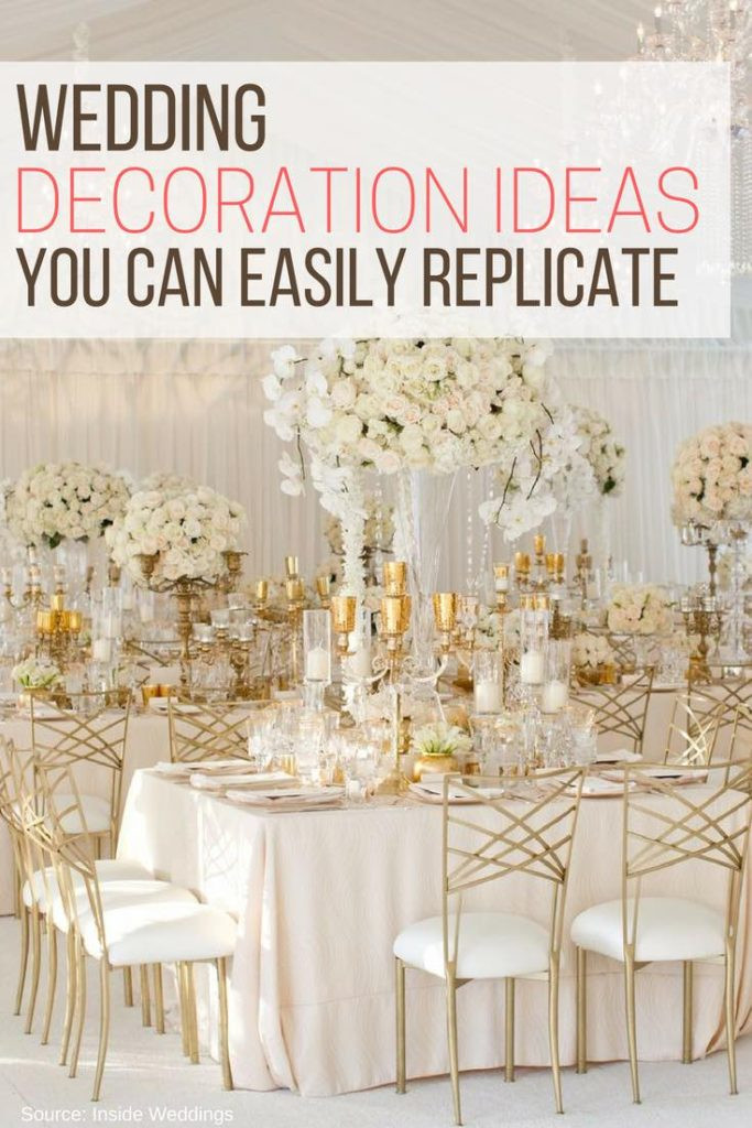 DIY Wedding Decorations On A Budget  Wedding Decoration Ideas You Can Easily Replicate – The