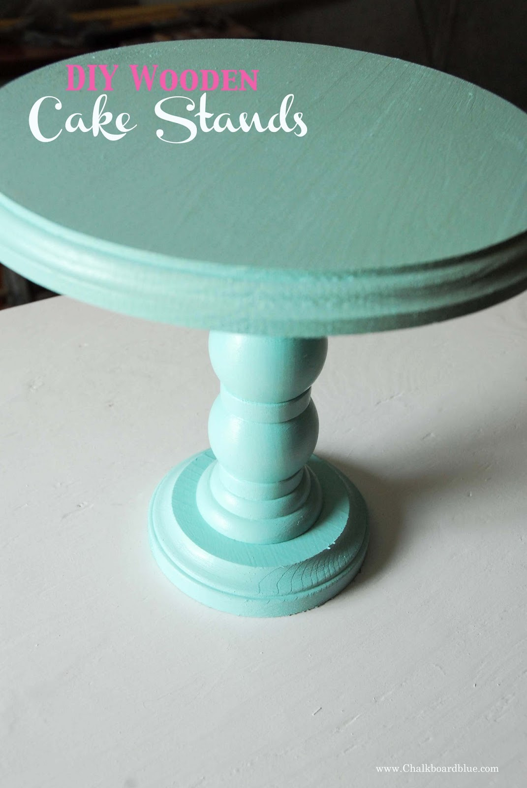 Best ideas about DIY Wood Cake Stand . Save or Pin Chalkboard Blue DIY Wooden Cake Stands Now.