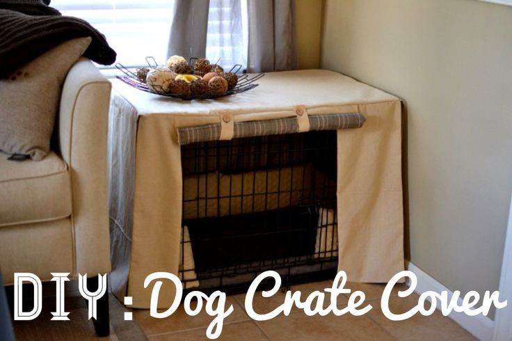 Dog Crate Cover DIY  Diy Dog Crate Cover WoodWorking Projects & Plans