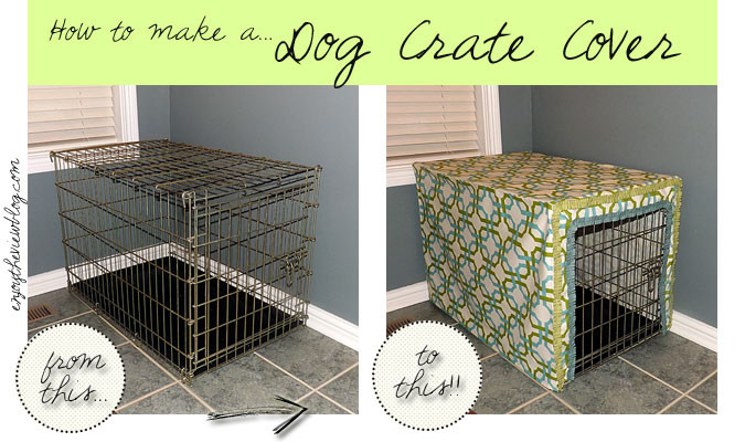 Dog Crate Cover DIY  How to make a Dog Crate Cover Waverize It