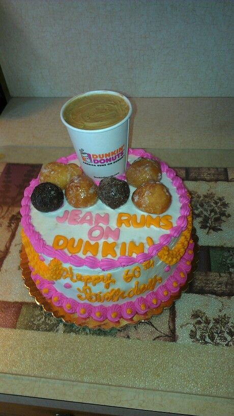 Dunkin Donuts Birthday Cake  Dunkin donuts birthday cake i made for someone who LOVES
