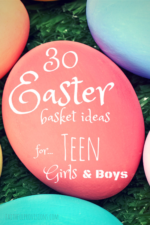 Best ideas about Easter Gift Ideas For Teen Boys . Save or Pin Easter Basket Ideas for Teens Faithful Provisions Now.