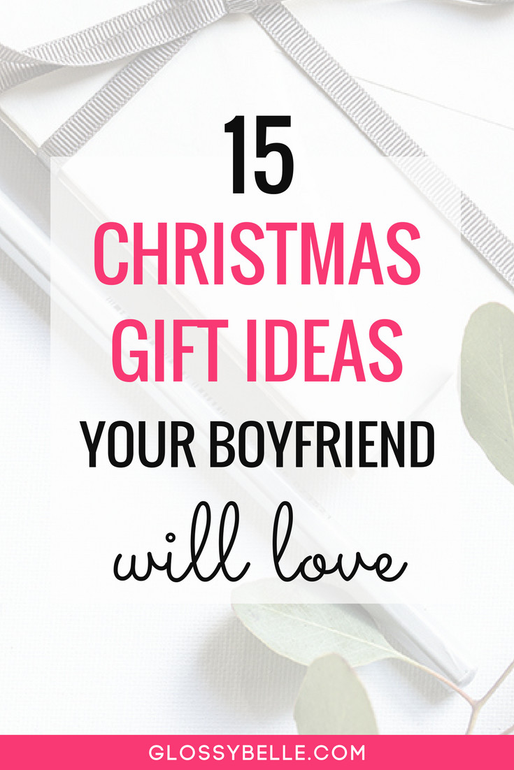 First Christmas With Boyfriend Gift Ideas  15 Christmas Gift Ideas Your Boyfriend Will Love – Glossy