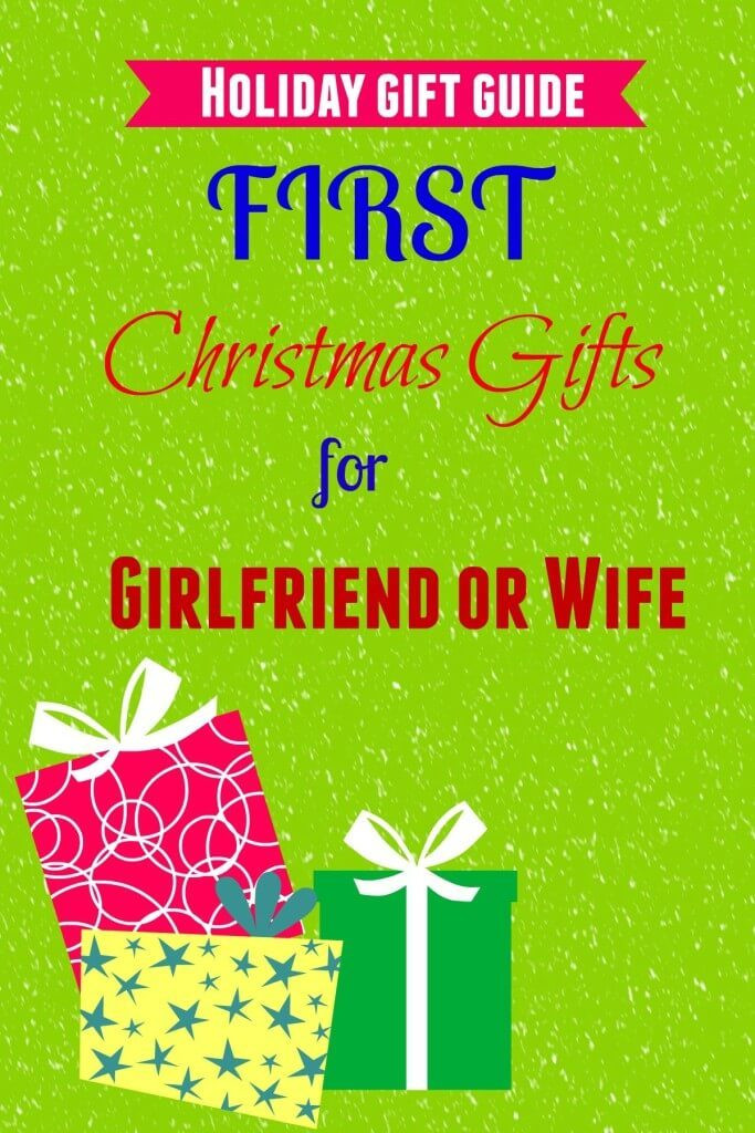 First Christmas With Girlfriend Gift Ideas  5 Good Gifts for First Christmas with Girlfriend or Wife