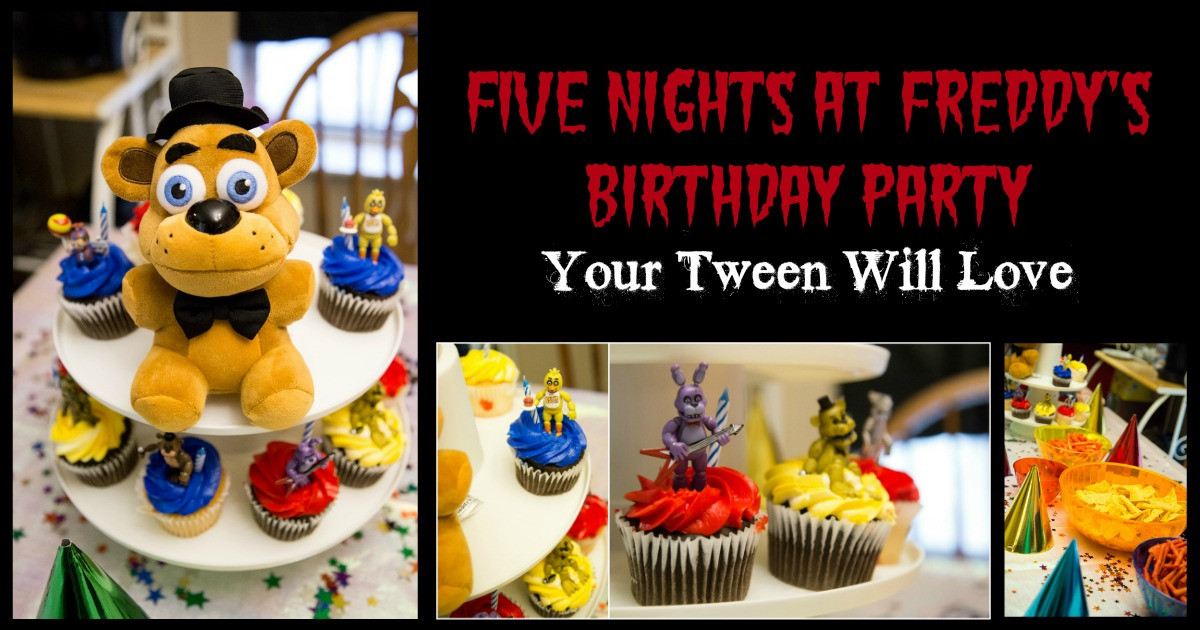 Five Nights At Freddy's Birthday Party  Five Nights at Freddy s Birthday Party for Your Tween